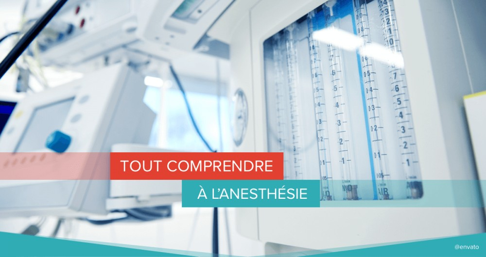 comprendre anesthesie