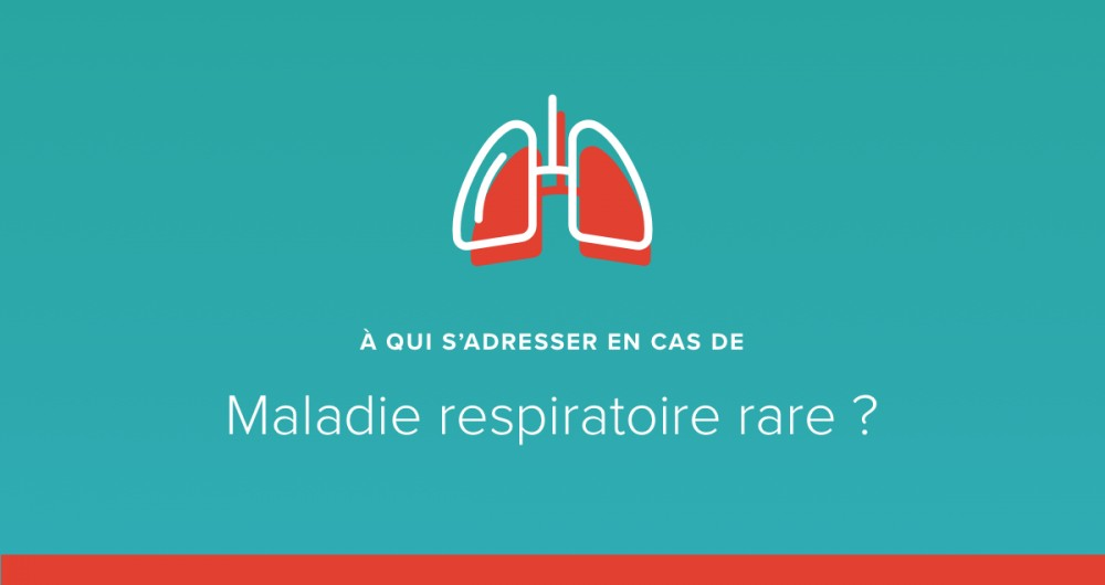 A qui s'adresser en cas de maladie respiratoire rare ?