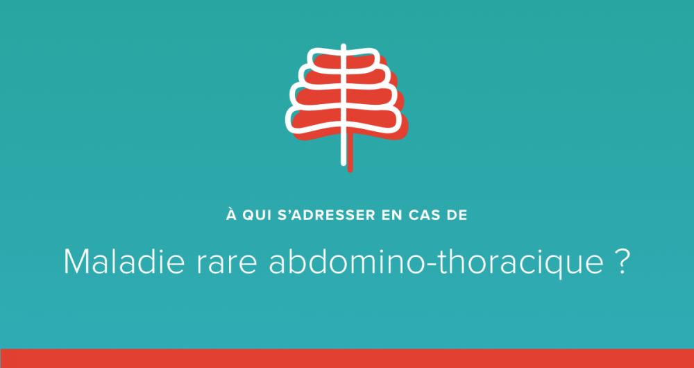 maladie rare abdomino-thoracique