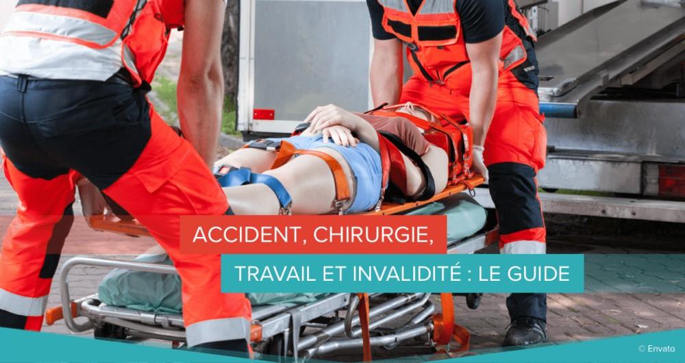 accident chirurgie travail invalidité