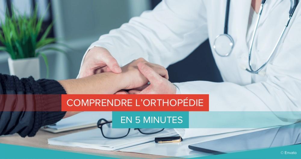 orthopédie comprendre
