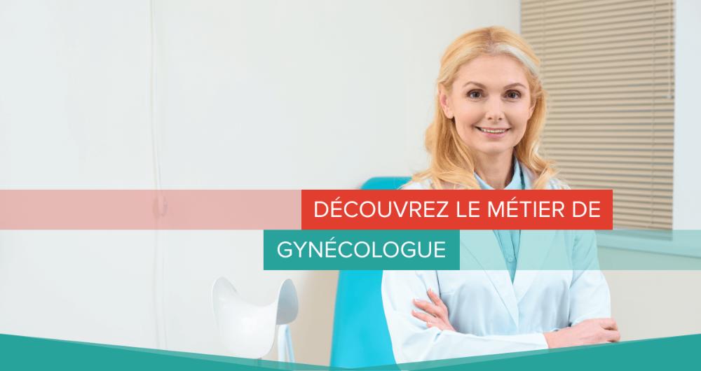 Découvrez le métier de gynécologue