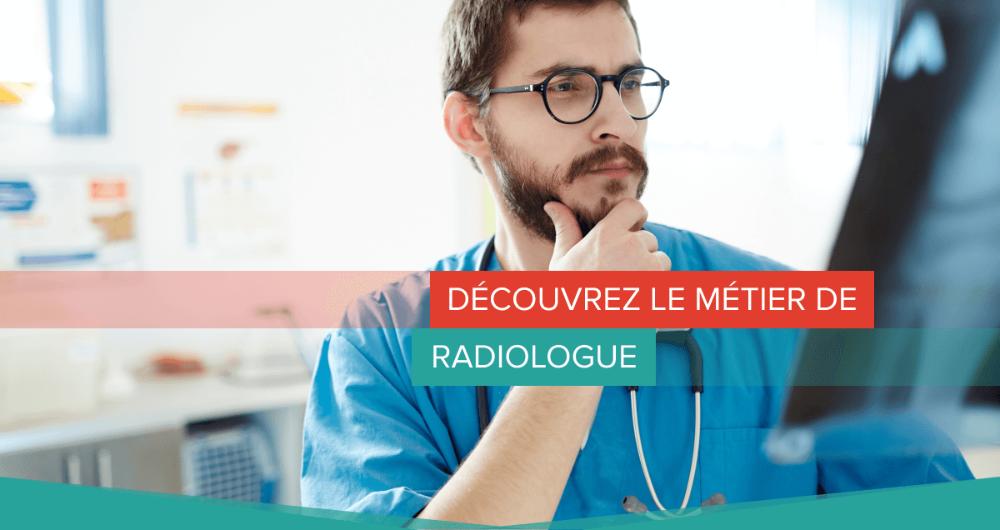 Découvrez le métier de radiologue