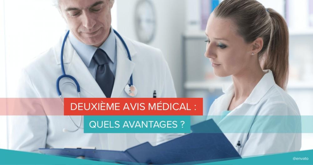 Deuxième avis médical : quels avantages ?