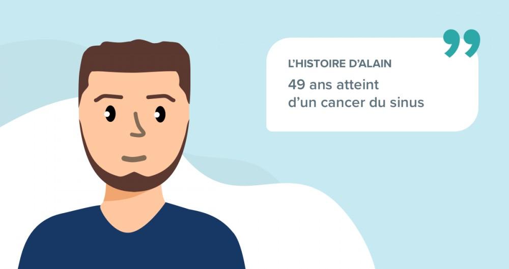 L'histoire d'Alain, 49 ans, souffrant d'un cancer du sinus