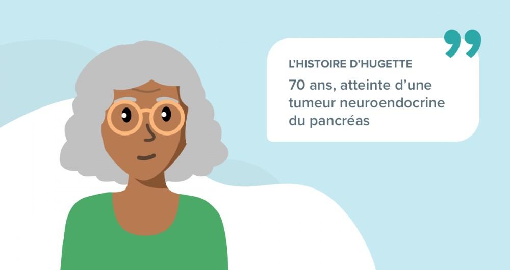 L'histoire d'Huguette, 70 ans atteinte d'une tumeur neuroendocrine du pancréas