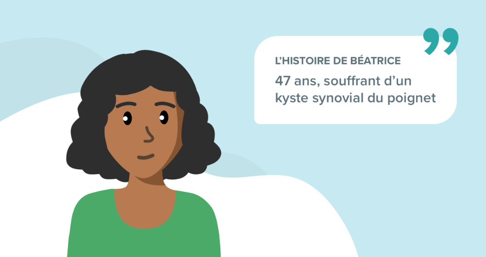 L'histoire de Béatrice, 47 ans, souffrant d'un kyste synovial du poignet