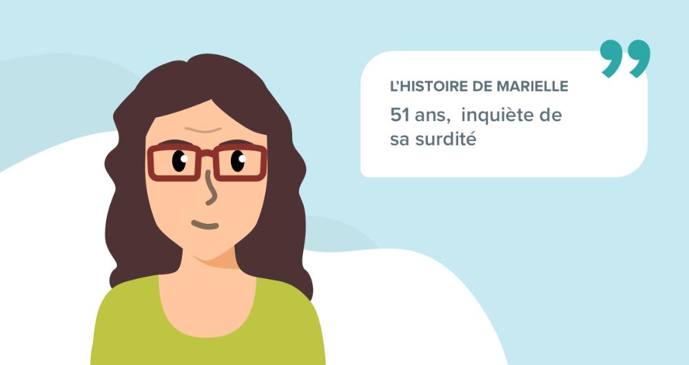 L'histoire de Marielle, 51 ans, inquiète de sa surdité
