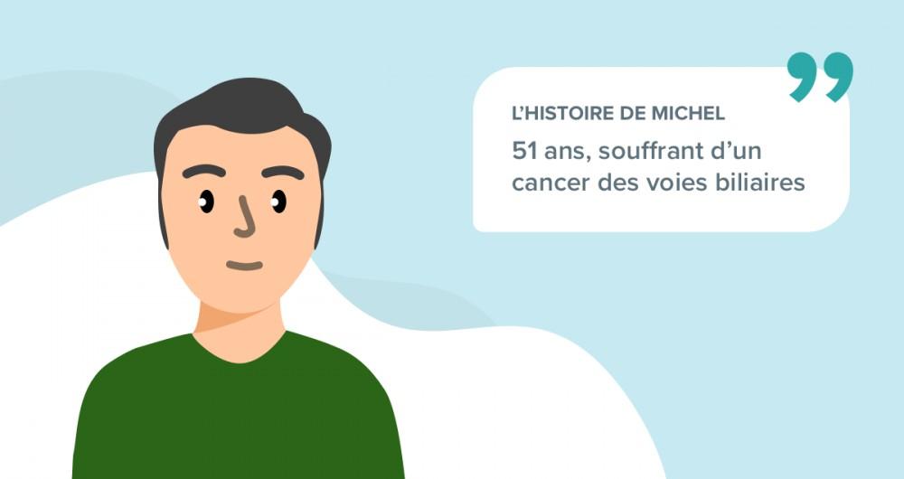L'histoire de Michel, 51 ans, souffrant d'un cancer des voies biliaires
