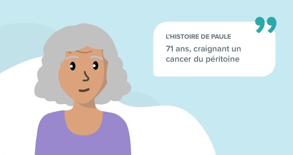 L'histoire de Paule, 71 ans, craignant un cancer du péritoine