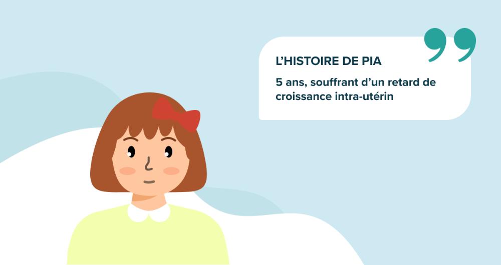 L'histoire de Pia, 5 ans, souffrant d'un retard de croissance intra-utérin