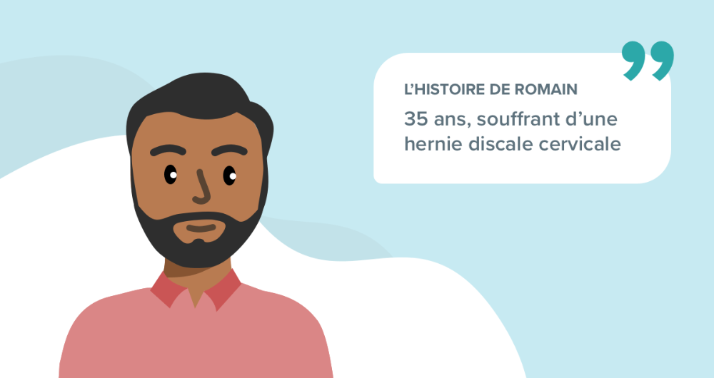 L'histoire de Romain, 35 ans, souffrant d'une hernie discale cervicale