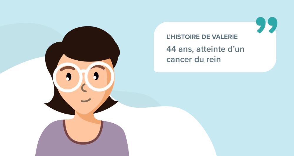 L'histoire de Valérie, 44 ans, atteinte d'un cancer du rein