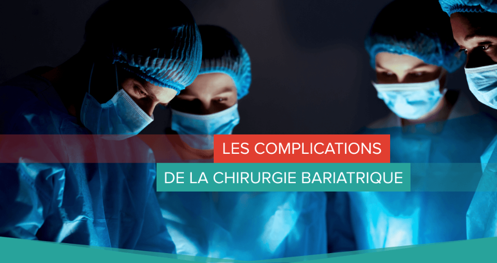 complications chirurgie bariatrique