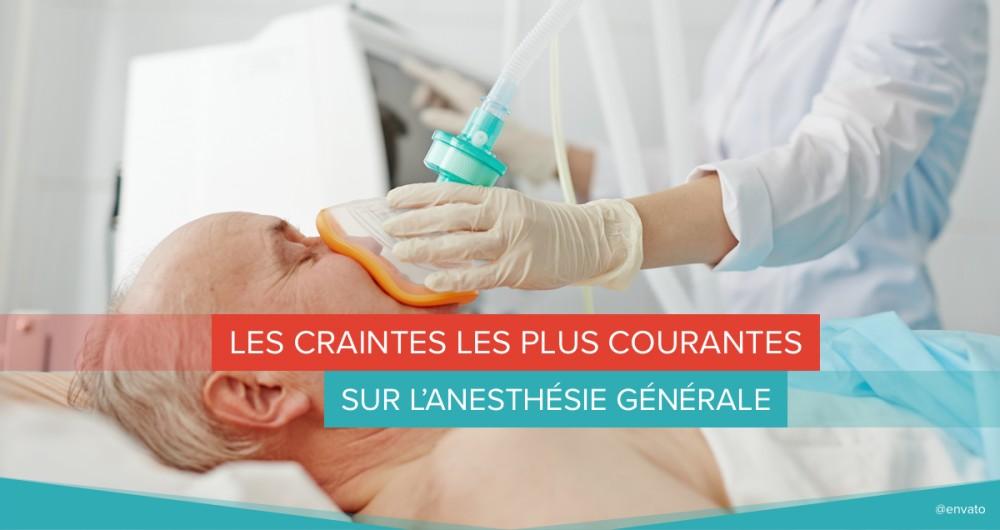 anesthésie générale craintes peur