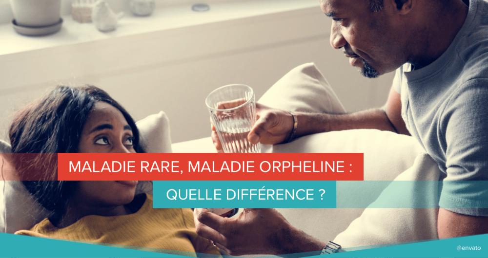 maladie rare, maladie orpheline