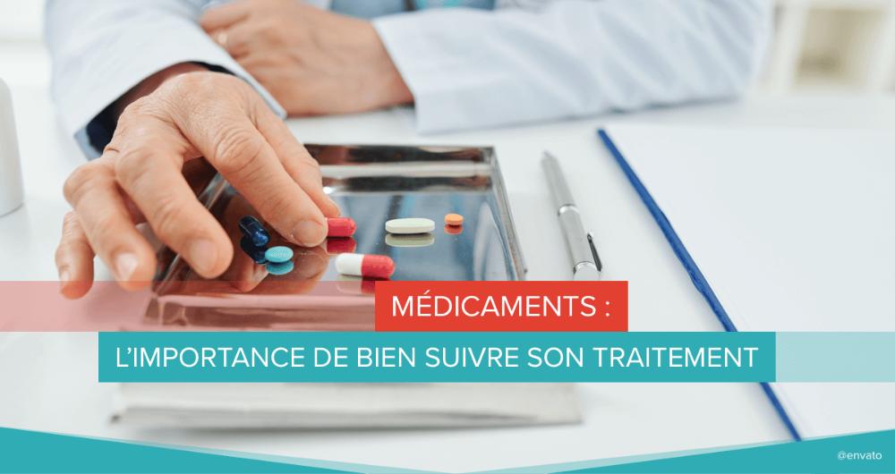 medicaments bien suivre traitement