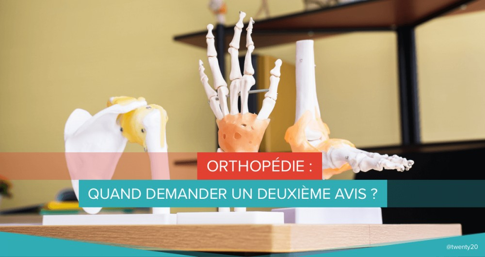 orthopedie demander deuxieme avis