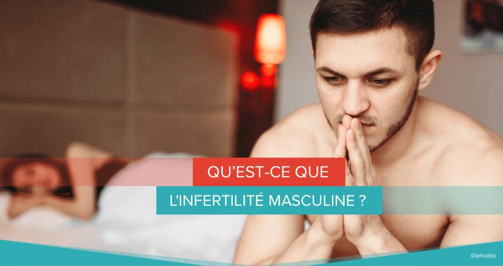 infertilité masculine