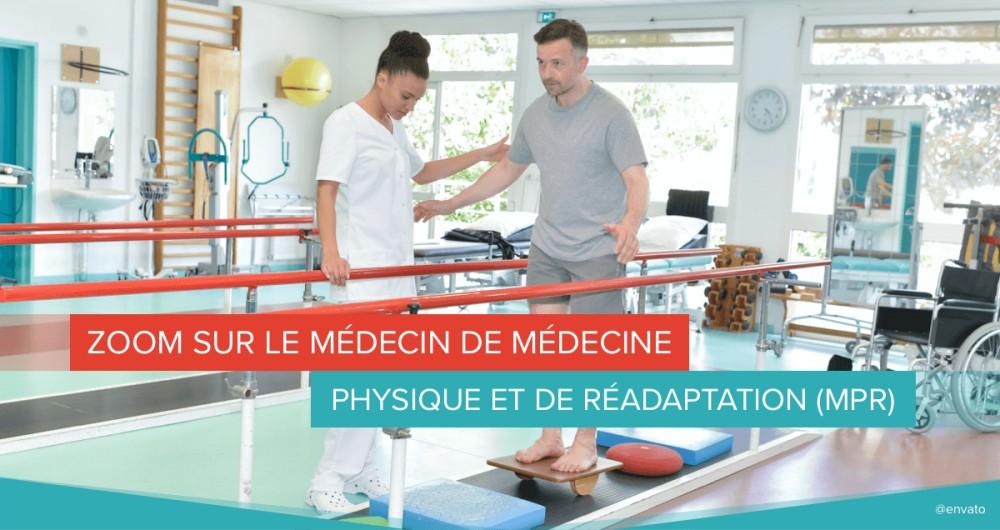 medecin de medecine physique et de réadaptation MPR